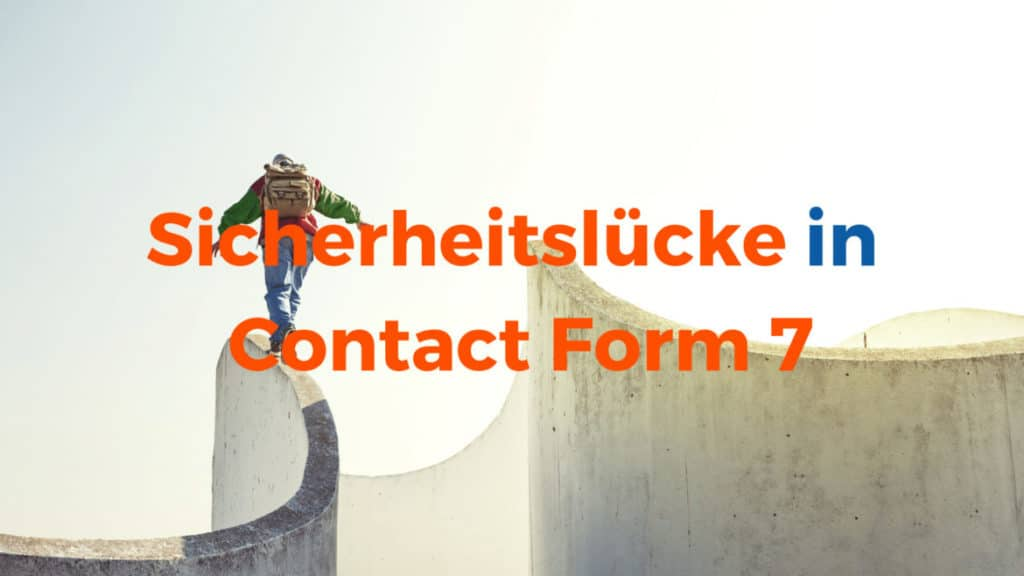 WordPress: Sicherheitslücke in Contact Form 7